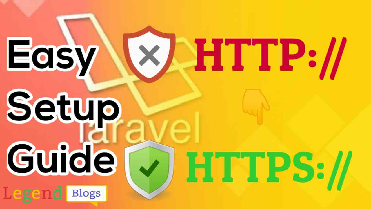 How to force redirect HTTP to HTTPS in Laravel 7.x and 6.x and more